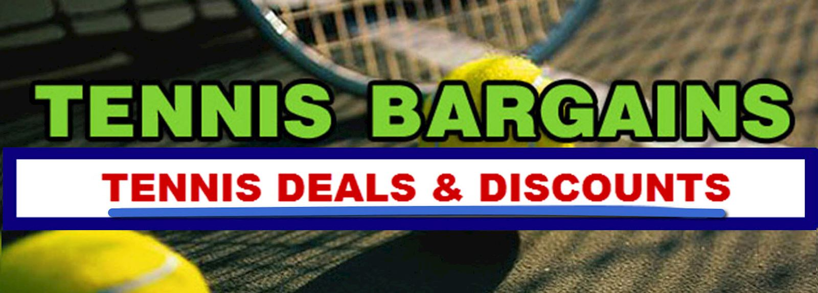 Tennis Bargains